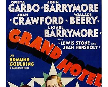 Grand Hotel (dt.: Menschen im Hotel, USA 1932)
