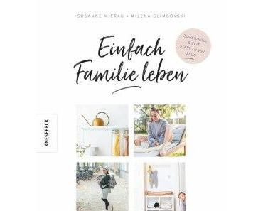 [Rezension] Einfach Familie leben