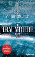 Rezension: Die Traumdiebe - Cherie Dimaline