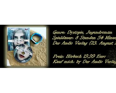 .: Rezension ~ Gelöscht Trilogie #3 - Bezwungen - Das Hörbuch :.