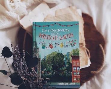 Die Vanderbeekers und der versteckte Garten von Karina Yan Glaser