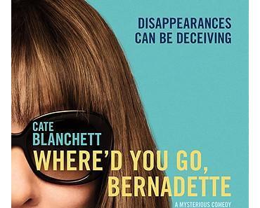 Where'd You Go, Bernadette (dt.: Bernadette, USA 2019)