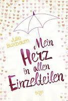 Rezension: Mein Herz in allen Einzelteilen - Julie Buxbaum