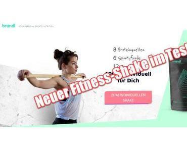Brandl Nutrition – Der individuelle Fitness-Shake im Test