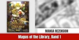 Review zu Magus of the Library, Band 1