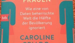 "[Werbung] Buchrezension ""Unsichtbare Frauen"" Caroline Criado-Perez"