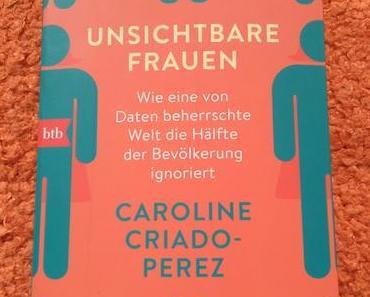 """[Werbung] Buchrezension """"Unsichtbare Frauen"""" von Caroline Criado-Perez"""