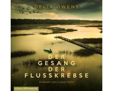 """[Hier gibt's was auf die Ohren] Hörbuchtipp: """"Der Gesang der Flusskrebse"""" von Delia Owens"""