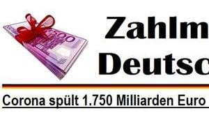Corona spült 1.750 Milliarden Euro Kasse