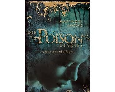 Eine neue Trilogie verzaubert die Welt - Die Poison Diaries?
