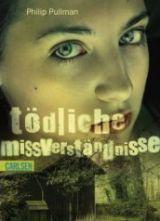 Kürzlich gelesen: 'Tödliche Missverständnisse' von Phillip Pullmann