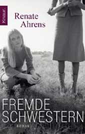 Renate Ahrens – Fremde Schwestern