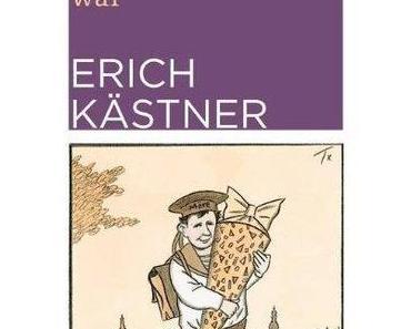 Erich Kästner. Deutlich mehr als bloss der Autor von Emil & die Detektive