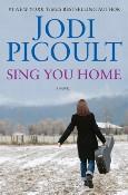 """""""Sing you home"""" - Jodi Picoult"""