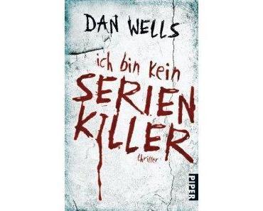 Dan Wells- Ich bin kein Serienkiller