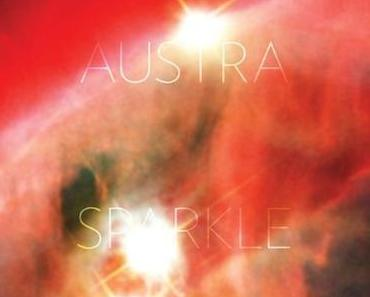 Austra – Sparkle