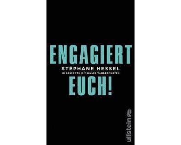 Stéphane Hessel – Engagiert Euch!