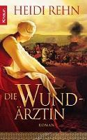 [Rezi] Heidi Rehn – Bernsein-Trilogie I: Die Wundärztin