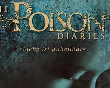 {Ich lese} Die Poison Diaries von Maryrose Wood und Alexandra Ernst