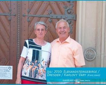 Herrliches Deutschland  Das Elbsandsteingebirge, Dresden& ein Abstecher nach Karlsbad (Karlovy Vary)