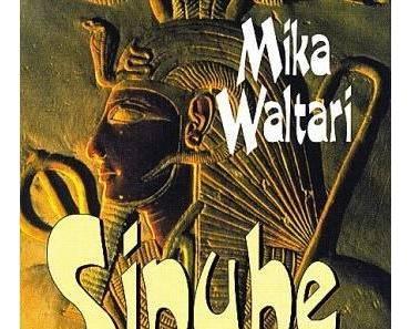 "Mika Waltari – ""Sinuhe der Ägypter"""