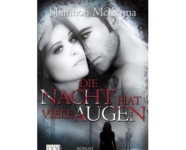 """""""Die Nacht hat viele Augen"""" von Shannon McKenna"""