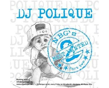 "DJ Polique – ""NBGs Most Wanted Pt.2″ [Mixtape]"