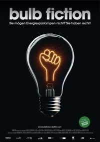Bulb Fiction - Ein Film über die Glühbirne
