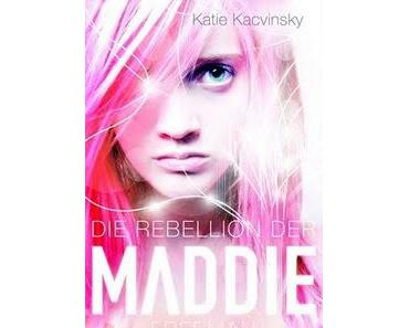 Die Rebellion der Maddie Freeman