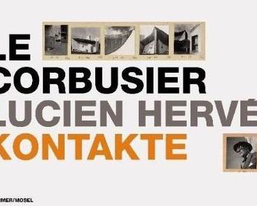 Le Corbusier / LucienHervé: Kontakte