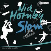 {Hörbuch-Rezension} Slam von Nick Hornby