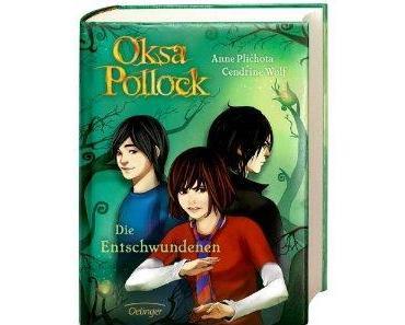 [Rezension] Oksa Pollock - Die Entschwundenen