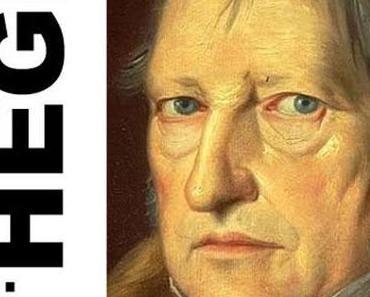 Hegel, Leben und Werk des deutschen Philosophen