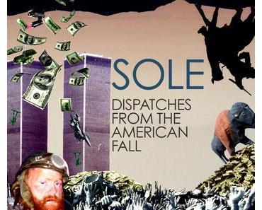 Sole - I Think I'm Ben Bernanke. Der Abriss des Amerikanischen Traums