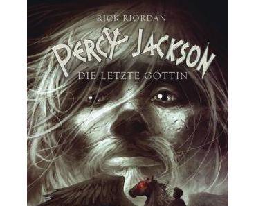 Rezension | Percy Jackson Band 5 Die letze Göttin