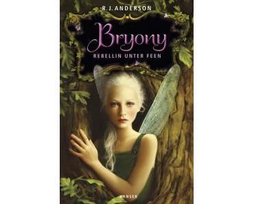 Rezension: Bryony – Rebellin unter Feen von R. J. Anderson