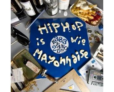 Yano 2D – HipHop ist wie Mayonnaise