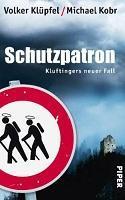 [Rezi] Volker Klüpfer + Michael Kobr – Kommissar Kluftinger VI: Schutzpatron