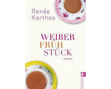 Renée Karthee - Weiberfrühstück