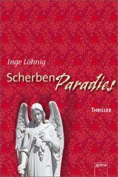 Scherbenparadies  - Inge Löhnig