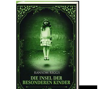 [Rezension] Ransom Riggs, Die Insel der besonderen Kinder