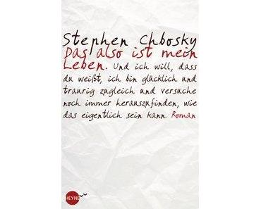 {Rezension} Das also ist mein Leben von Stephen Chbosky