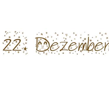 [Adventskalender]  22. Dezember