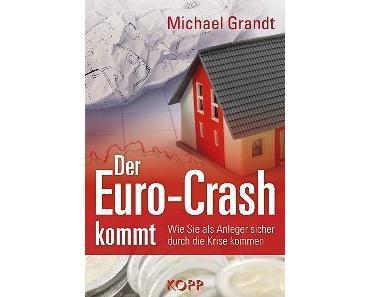 Der Euro-Crash kommt - So retten Sie Ihr Vermögen!