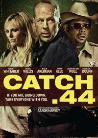 Trailer zu 'Catch .44′ mit Bruce Willis