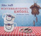 >Rezension< Winterkartoffelknödel von Rita Falk