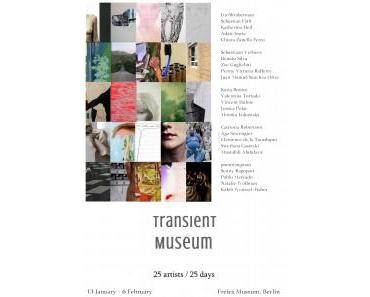 Exhibition: Transient Museum in Berlin