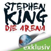 Hörbuchtipp: Die Arena