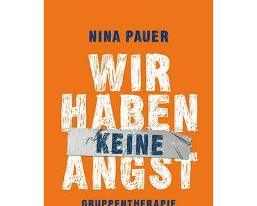Nina Pauer: Wir haben (keine) Angst