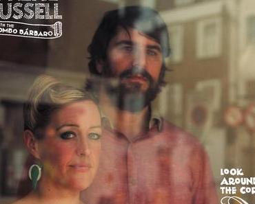 Quantic & Alice Russell with the Combo Barbaro - Look Around The Corner [Tru Thoughts]